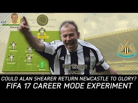 Could Alan Shearer help return Newcastle United to glory? - FIFA 17 Experiment