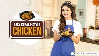 Easy Kerala-style Chicken | Shilpa Shetty Kundra | Healthy Recipes | The Art of Loving Food