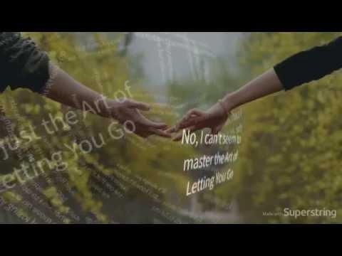 Tori Kelly- Art Of Letting You Go (Lyrics)