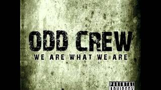 Watch Odd Crew We All Die video