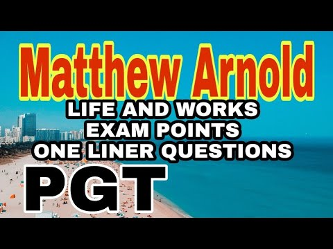 Matthew Arnold life works and PGT EXAM QUESTIONS
