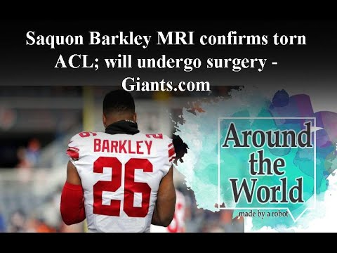 MRI confirms New York Giants RB Saquon Barkley has torn ACL
