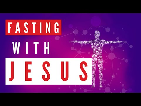 Fasting With Jesus