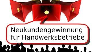 Handwerker Neukundengewinnung Videomarketing - Neukundengewinnung Handwerk