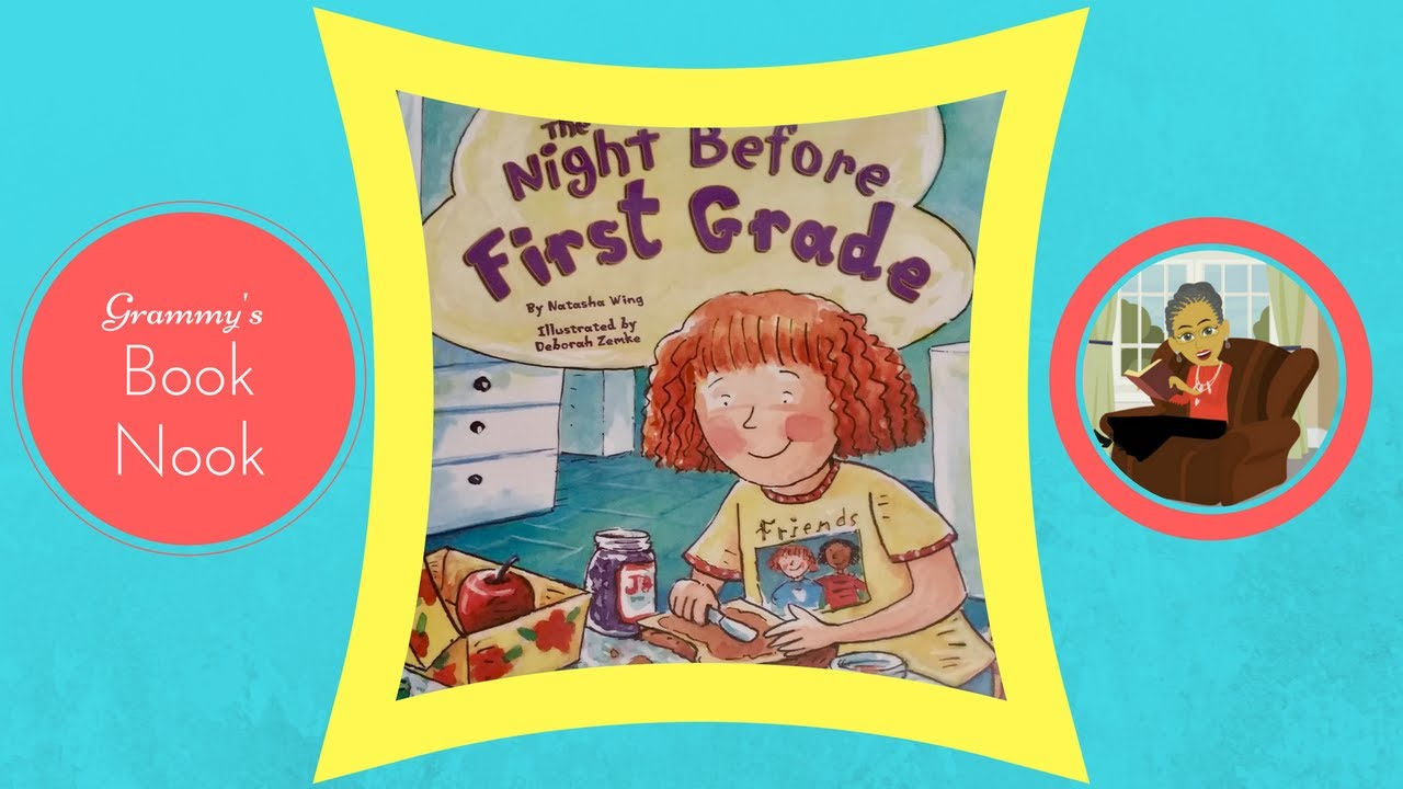 The Night Before First Grade Children S Books Read Aloud Stories