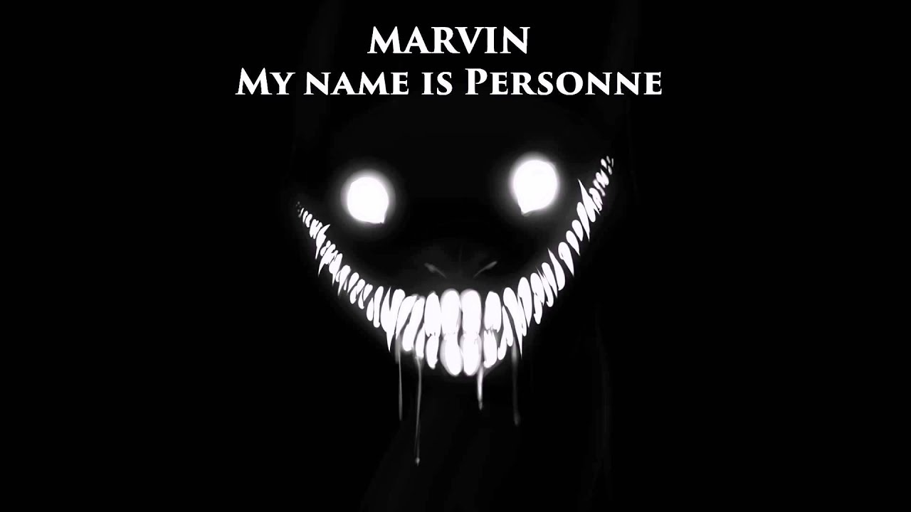 Marvin - My name is Personne - YouTube