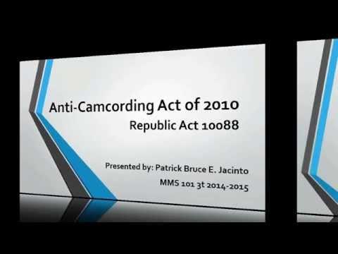 Republic Act 10088 - Anti-Camcording Act of 2010