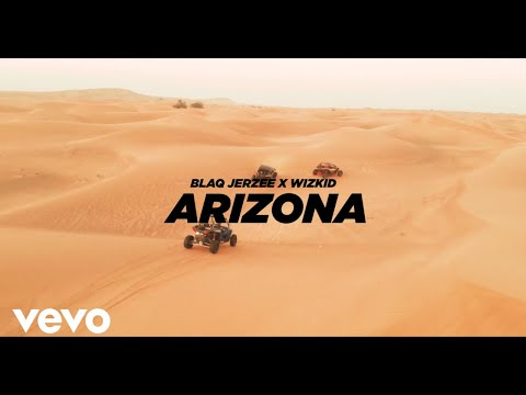 Blaq Jerzee, WizKid - Arizona (Official Video)