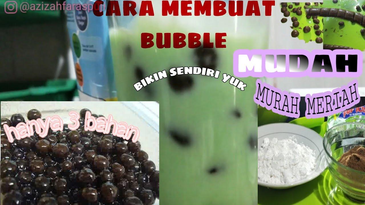 CARAH MUDAH MEMBUAT BUBBLE HANYA 3 BAHAN || bikin sendiri yukk 👍 - YouTube