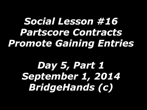 BridgeHands #16 Partscore Contracts - Entries, Finesses, Endplays