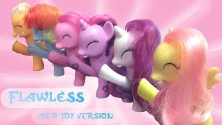 Flawless (We're Not Perfect) MLP Toy Version