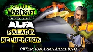 ¡Crematoria! PALADÍN REPRENSIÓN | WOW LEGION BETA