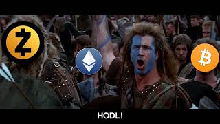 "Braveheart ""HODL"" Cryptocurrency Version"
