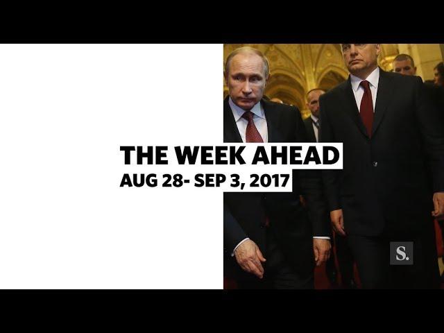 The Week Ahead • August 28 - September 3