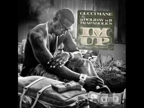 Gucci Mane -- I'm Up Lyrics Ft. 2 Chainz