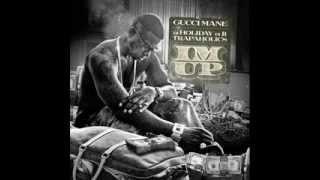 Gucci Mane -- I