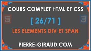 COURS COMPLET HTML ET CSS [26/71] - Les éléments HTML div et span