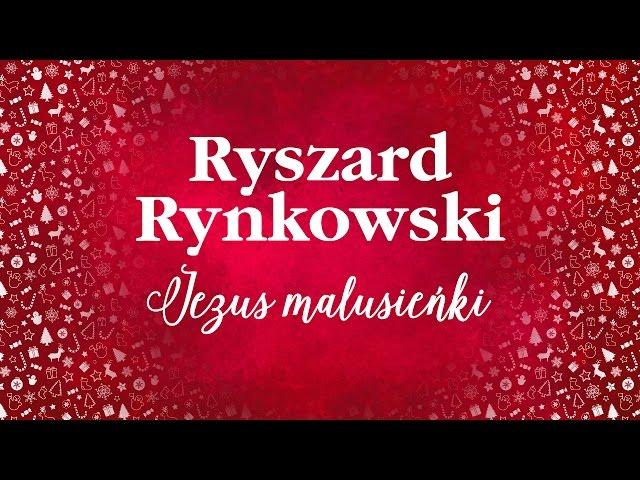 Ryszard Rynkowski - Jezus malusieńki