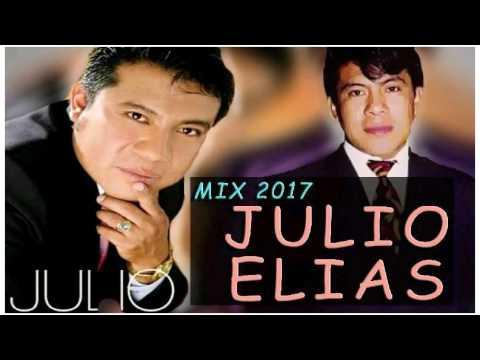 favoritas de Julio elias, mix para el 2017, coros de poder