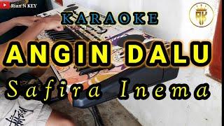 ANGIN DALU - SAFIRA INEMA | KARAOKE DANGDUT KOPLO PA700