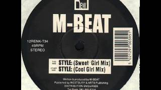 M-Beat - Style (Cool Girl Mix)