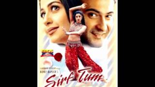Dilbar Dilbar full song with lyrics (Sirf Tum)