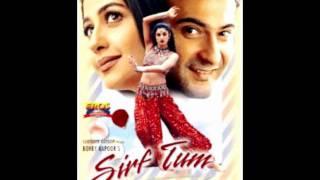 Dilbar Dilbar full song with lyrics (Sirf Tum)