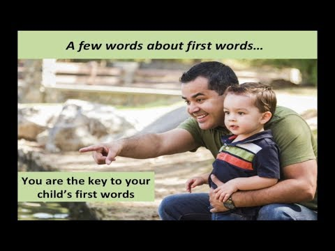 You Are the Key to Your Child's First Words