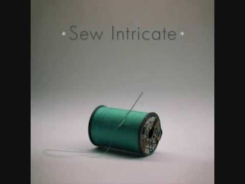 Sew Intricate- You Called Me Hot (with lyrics)
