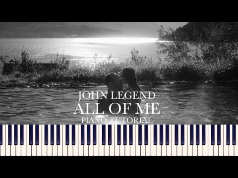 John Legend - All Of Me (Piano Tutorial + Sheets)