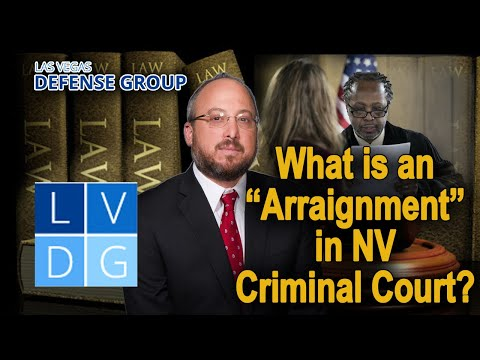 "What is an ""arraignment hearing"" in Nevada?"