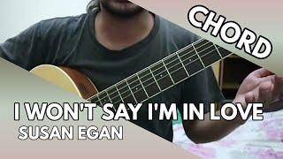 I Won't Say I'm in Love - Susan Egan (CHORD)