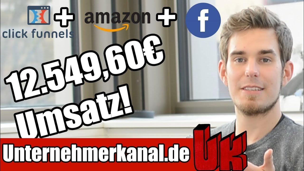 Fallstudie: 12.549,60€ Umsatz mit Clickfunnels, Facebook Werbung und Amazon FBA!