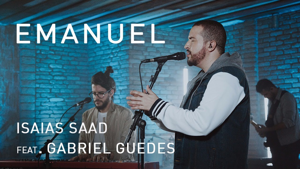 Download Emanuel (Clipe Oficial)   Isaias Saad ft. Gabriel Guedes