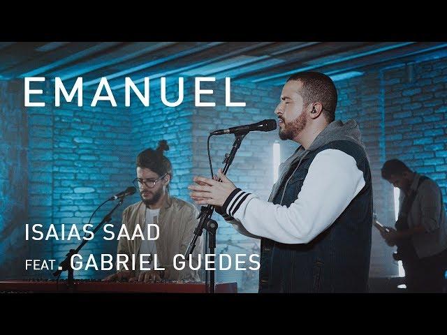 Emanuel (Clipe Oficial)   Isaias Saad ft. Gabriel Guedes