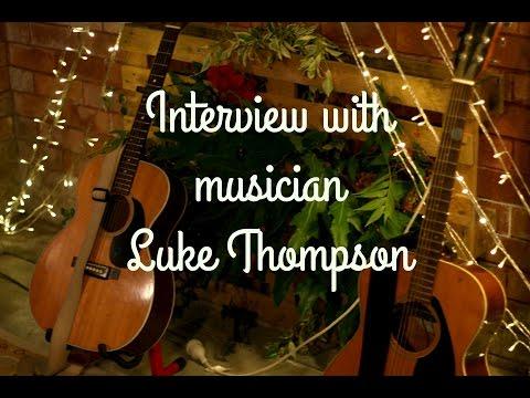 Interview - Musician Luke Thompson II Artofsleepingin