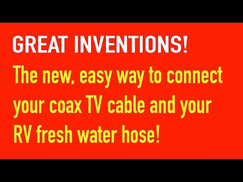 Devices make connecting coax tv cable and RV hose easier.