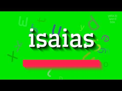 "How to say ""isaias""! (High Quality Voices)"