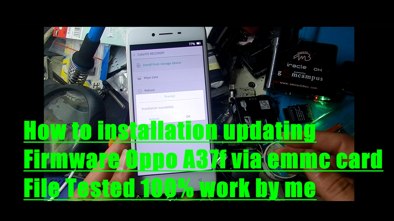 How to installation updating Firmware Oppo A37f via emmc card File Tested  100% work by me