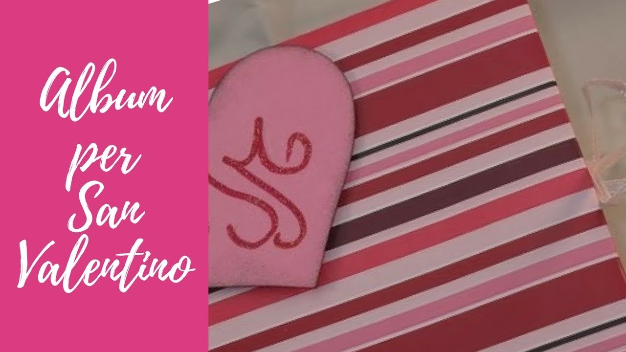 Estremamente Tutorial: Mini-album per San Valentino (scrapbooking tutorial  WW38