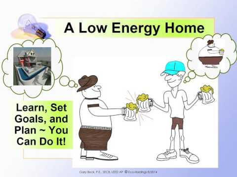 GaryBeck 2014 Presentation   Low Energy Living for High Energy Lifestyle Updated