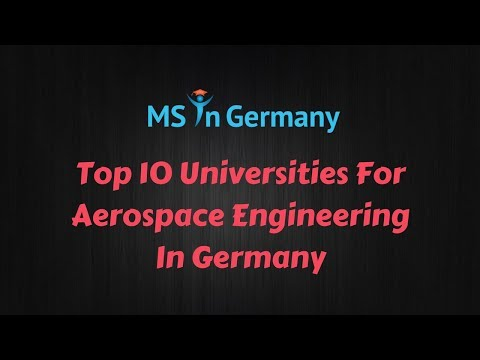 Top 10 Universities For Aerospace Engineering In Germany (2018) - MS In Germany™