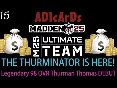 Madden 25 Ultimate Team | Have no fear, The THURMANATOR is here! | Thurman Thomas 98 OVR Debut!