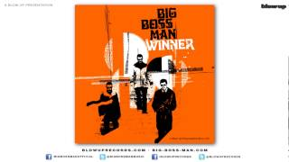 Big Boss Man 'B.O.O.G.A.L.O.O. ' [Full Length] - from Winner (Blow Up)