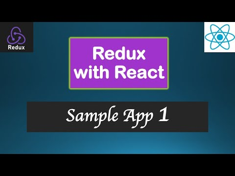 React JS Tutorial - Redux and React - Lesson#17d -Making a Sample App with Redux and React