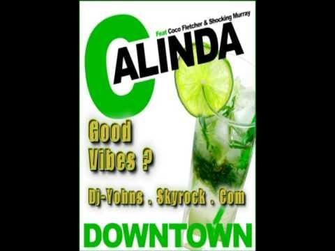 Calinda feat Coco Fletcher & Shocking Murray - Downtown (Radio Edit)