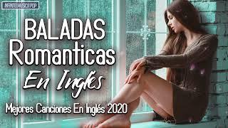 Baladas en Inglés 2020: Mejores Canciones En Inglés 2020 💕 Canciones Romanticas en Inglés 2020