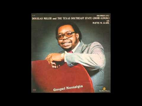 """""""When I See Jesus"""" (Full Version)(1981) Douglas Miller"""