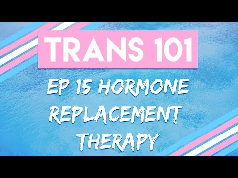 Trans 101: Ep 15 - Hormone Replacement Therapy [CC]