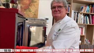Le chef Christian Etienne dévoile sa recette de la tarte aux herbes